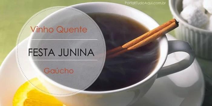 bebidas-e-batidas--tipicas-para-festa-junina-vinho-quente-gaucho