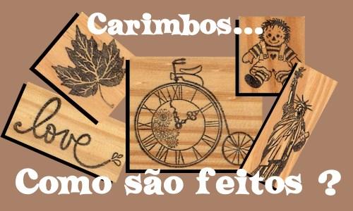 portalvilacarrao-carimbos-como-sao-feitos