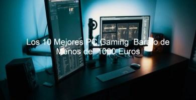 ordenadores gaming baratos, ordenador gamer, pc gaming barato,ordenador gaming,ordenadores gaming