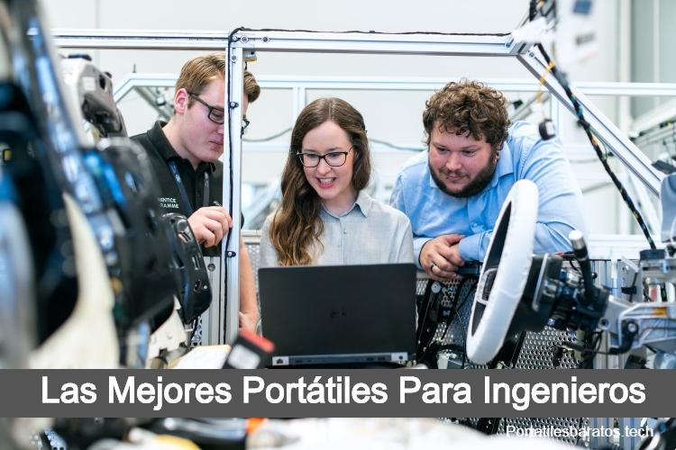 mejores portatiles para ingenieros, portatiles para estudiantes de ingenieria, portatiles para ingenieros