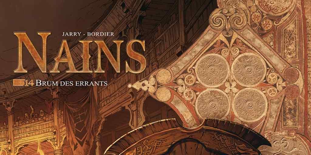 Nains, tome 14 : Brum des Errants – Nicolas Jarry et Jean-Paul Bordier