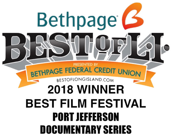 port jefferson documentary series is winner of best of LI 2018 best film festival