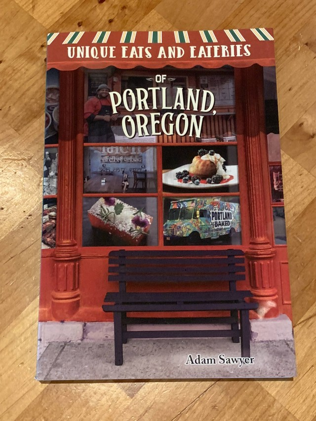 Adam Sawyer Unique Eats and Eateries of Portland – Portland Culinary Podcast Episode 42 by Steven Shomler