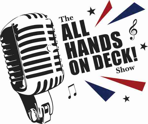 All Hands On Deck Trailer Live – Get Tickets Now