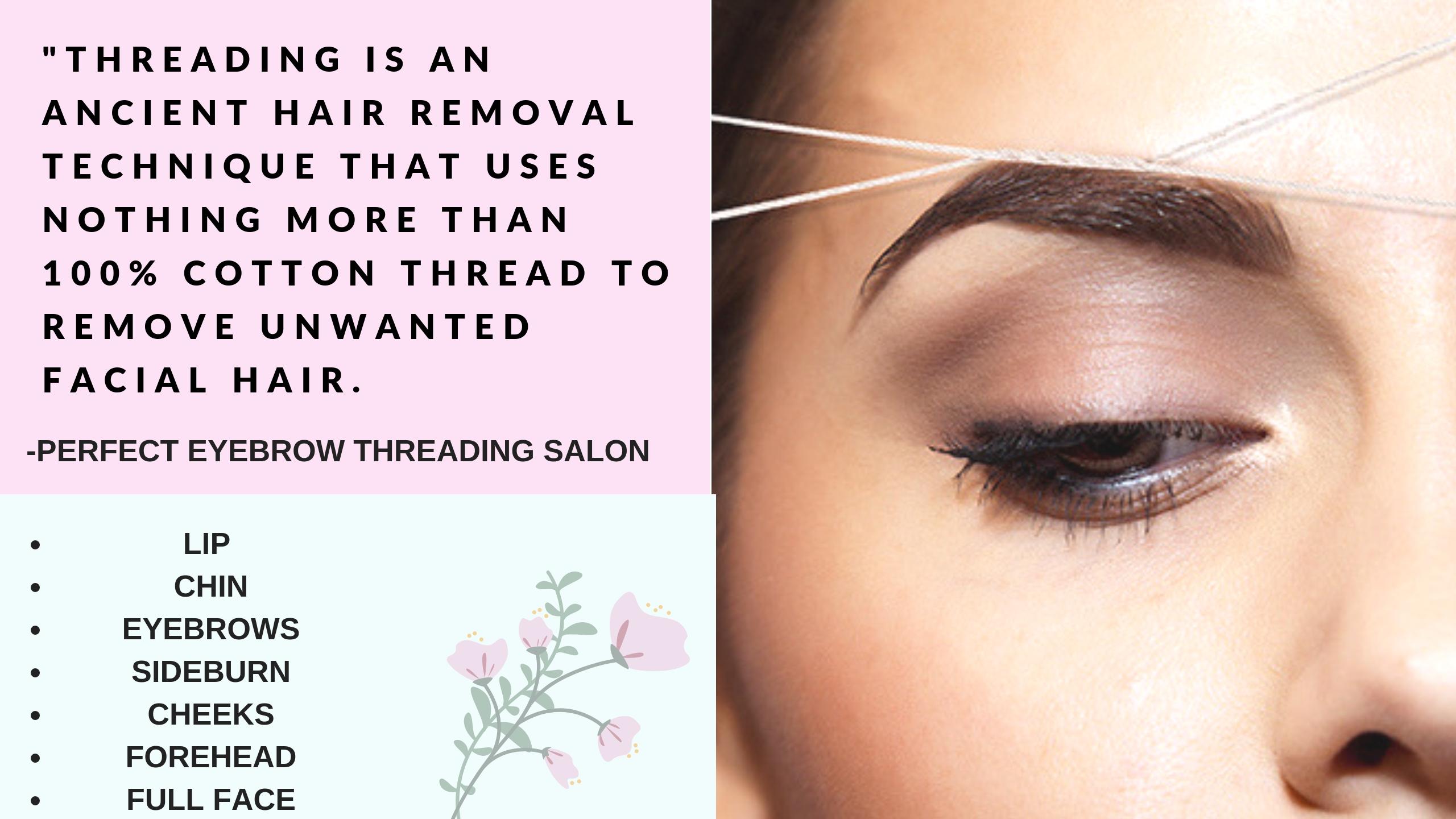 Perfect Eyebrow Threading Salon Threading Salon