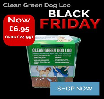 Black Friday Deal Clean Green Dog Loo