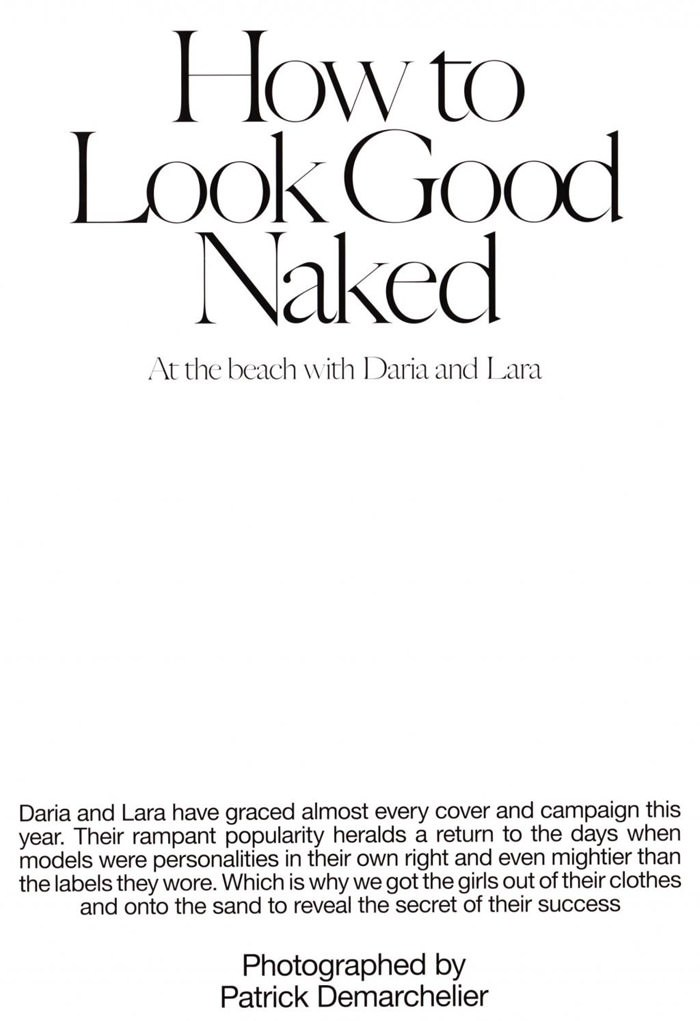 """Daria Werbowy & Lara Stone photographed by Patrick Demarchelier in """"How To Look Good Naked"""" for Industrie Magazine, Premiere Issue 1"""
