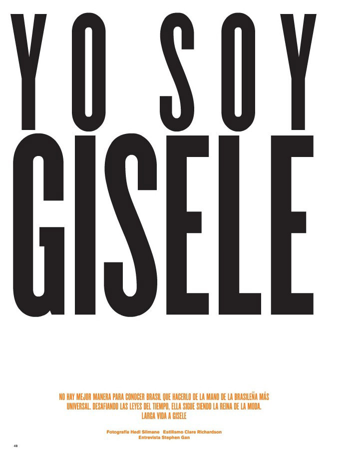 "Gisele Bündchen photographed by Hedi Slimane in ""Yo Soy Gisele"" for V España #9, Summer 2011 3"