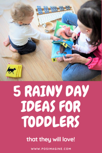 5 Rainy Day Ideas for Toddlers