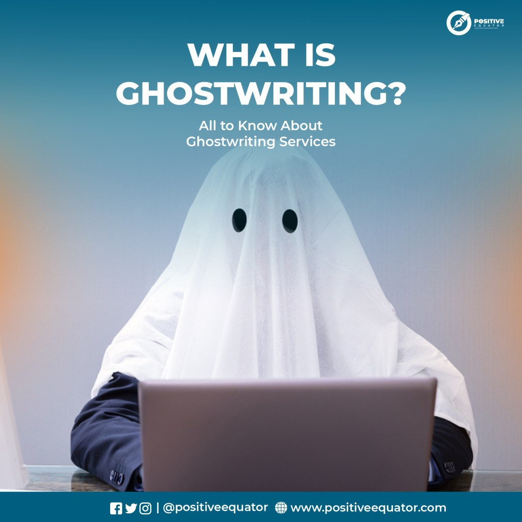What is Ghostwriting?