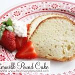 Buttermilk Pound Cake Recipe