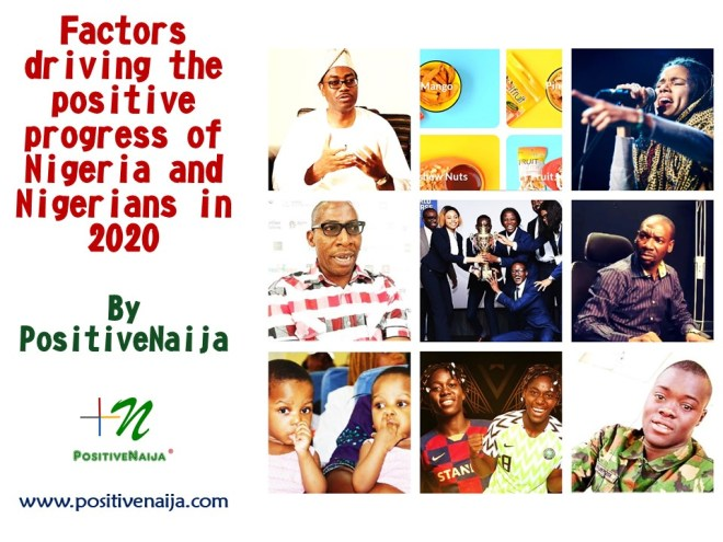 Factors driving the positive progress of Nigeria and Nigerians in 2020