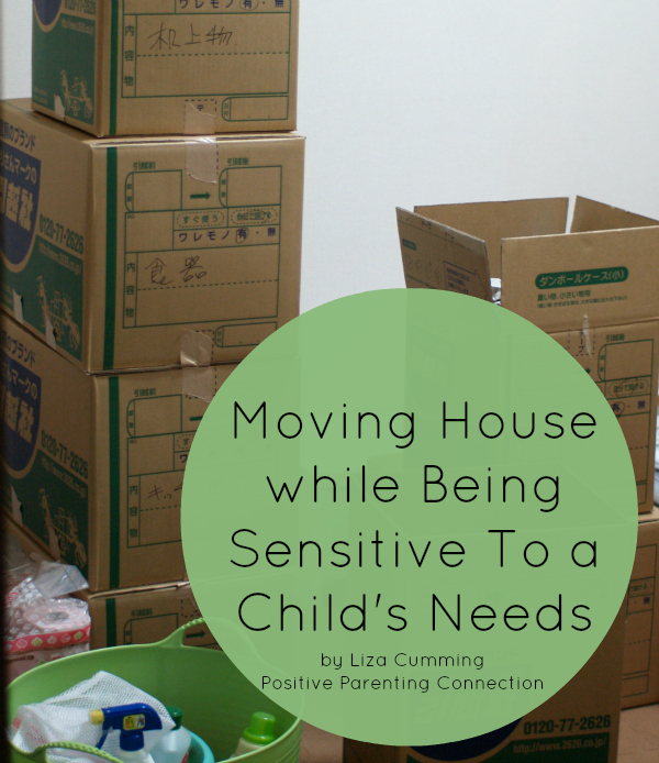 Moving Forward: Thoughts on Moving House while Being Sensitive To a Child's Needs