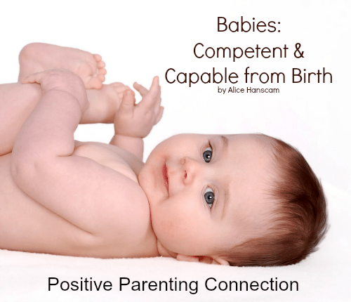 Babies: Competent & Capable from Birth