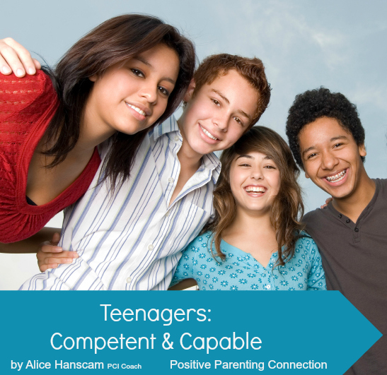 Teenagers: Competent & Capable