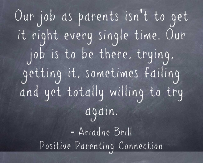 Our Job as Parents isn't to Get it Right Every Single Time