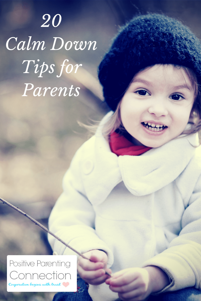 20 Calm Down Tips for Parents