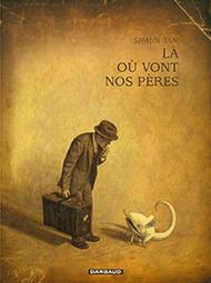 la_ou_vont_nos_peres