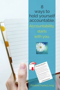 Accountability - 8 ways to hold yourself accountable because accountability starts with you