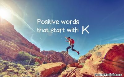 Positive Words That Start With K