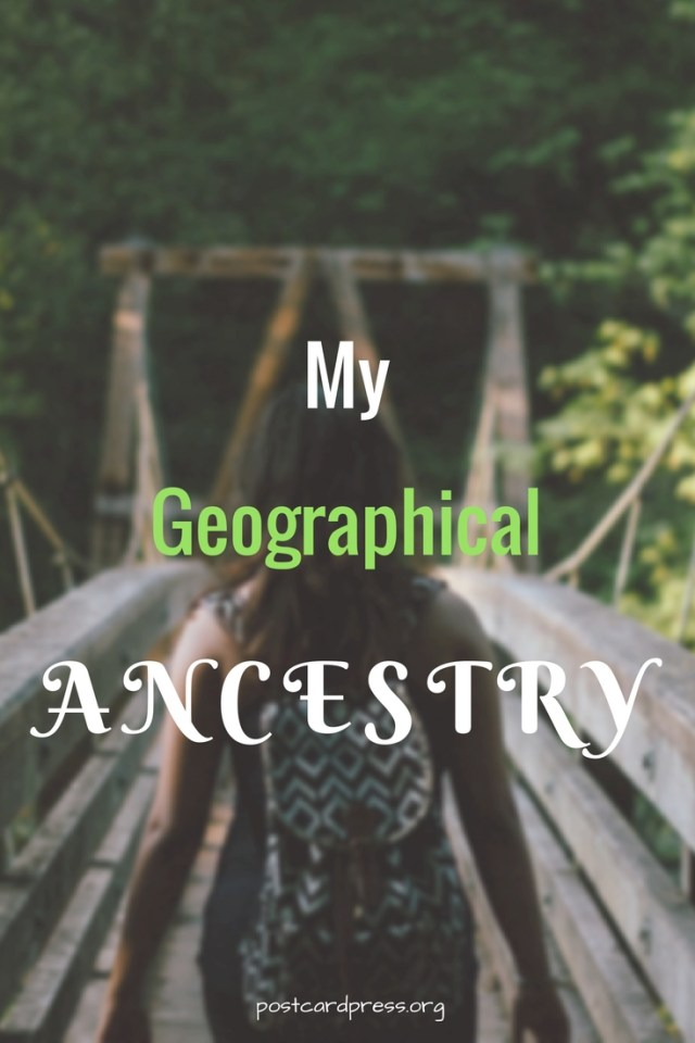 My Geographical Ancestry - Pinterest Share