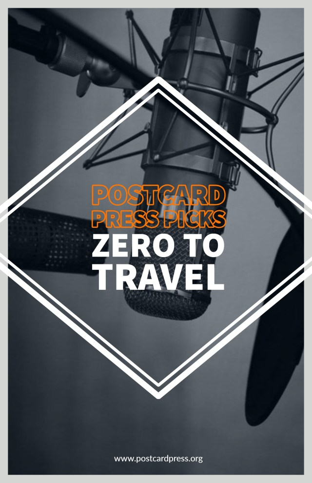 Postcard Press Picks: Zero to Travel. Read it now on our website! #wanderlust #digitalnomad #postcardpress