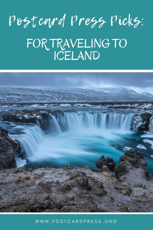 Postcard Press Picks For Traveling To Iceland Pinterest Image