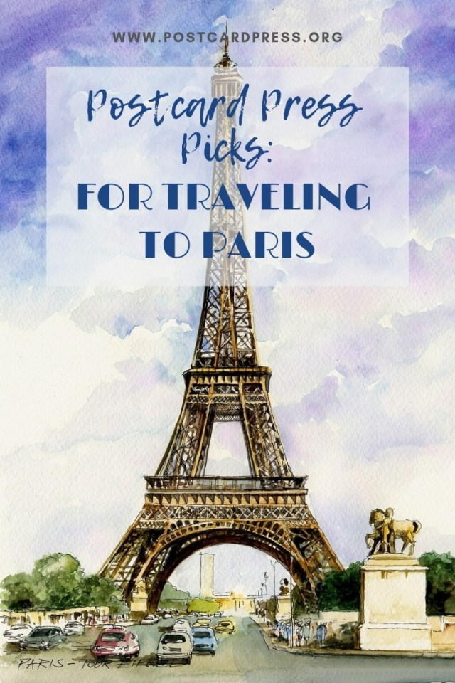 Postcard Press Picks: For Traveling to Paris Pinterest Image - Watercolor image of the Eiffel Tower