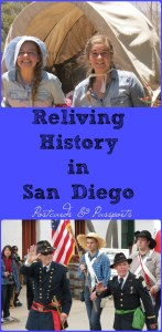 Reliving History in San Diego