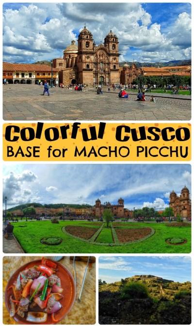 Cusco is the base for Machu Picchu