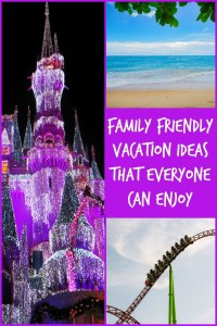 family friendly vacation ideas