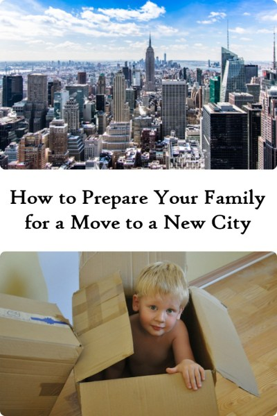 prepare your family for a move to a new city