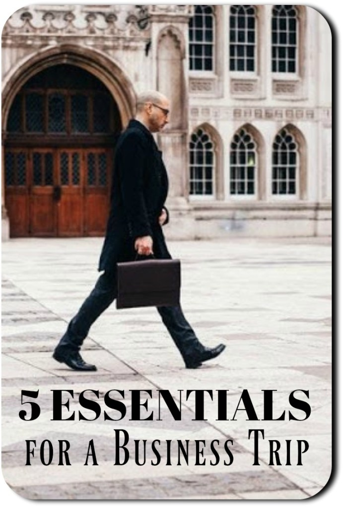 5 essentials for a business trip
