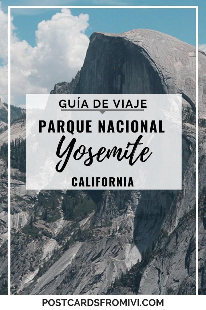 Guia para visitar el parque nacional yosemite en california estados unidos
