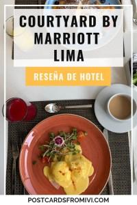 Mi experiencia en el hotel Courtyard by Marriott Lima