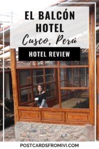 My stay at El Balcón Hotel in Cusco, Perú