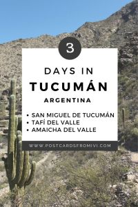 What to visit in Tucuman - 3 day itinerary