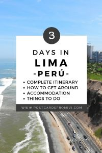 Things to do in Lima in 3 days - Itinerary and tips