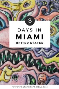 Miami in 3 days - Complete travel guide