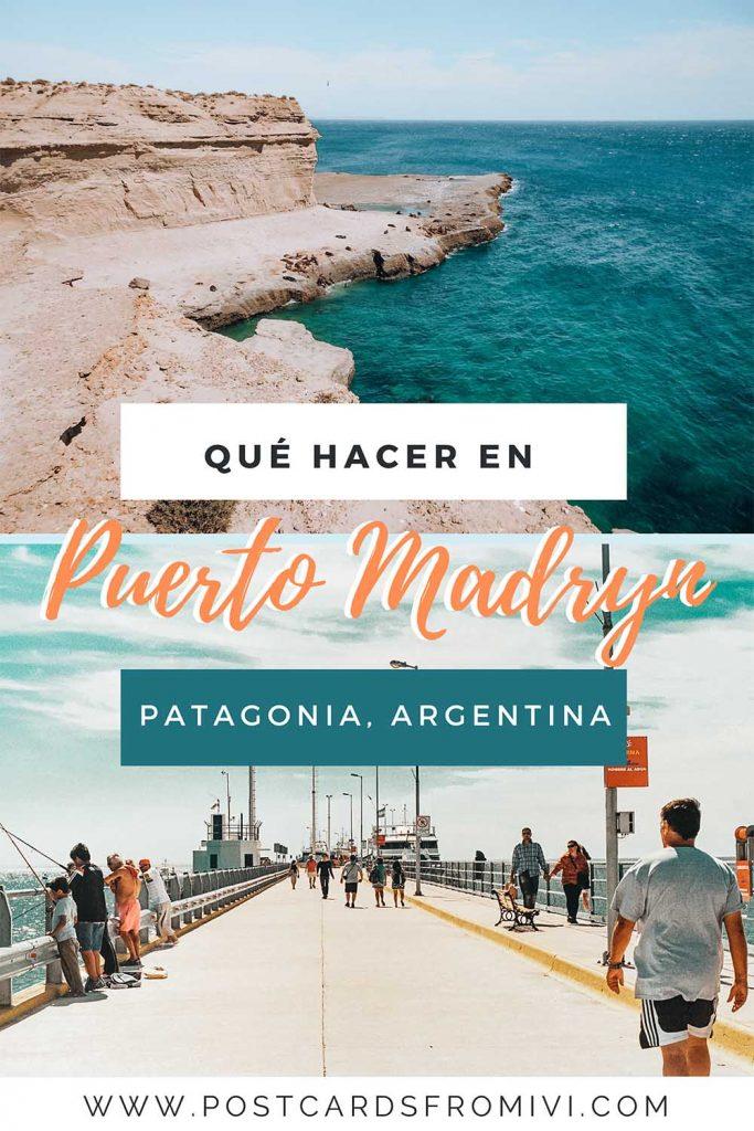 Qué hacer en Puerto Madryn y alrededores, Patagonia Argentina