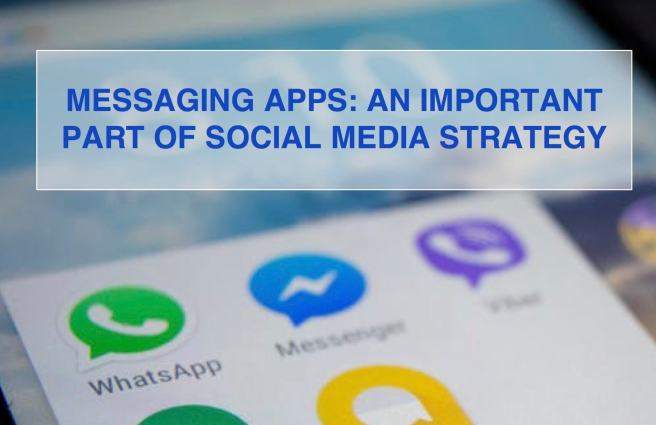 Messaging Apps in Social Media Strategy