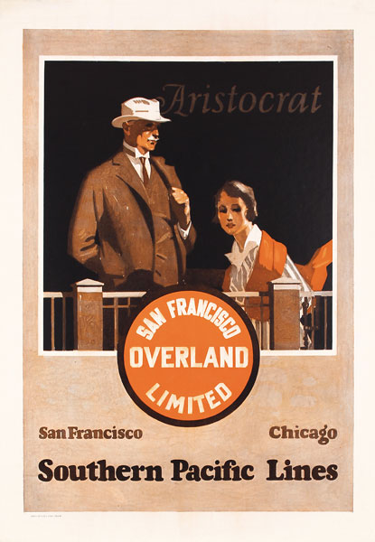 Southern Pacific - Aristocrat - Overland Limited, ca. 1928