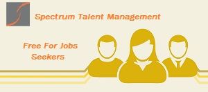 Get jobs for free by Biggest Recruitment Companies – Spectrum Talent Management | free Classified | Free Advertising | free classified ads
