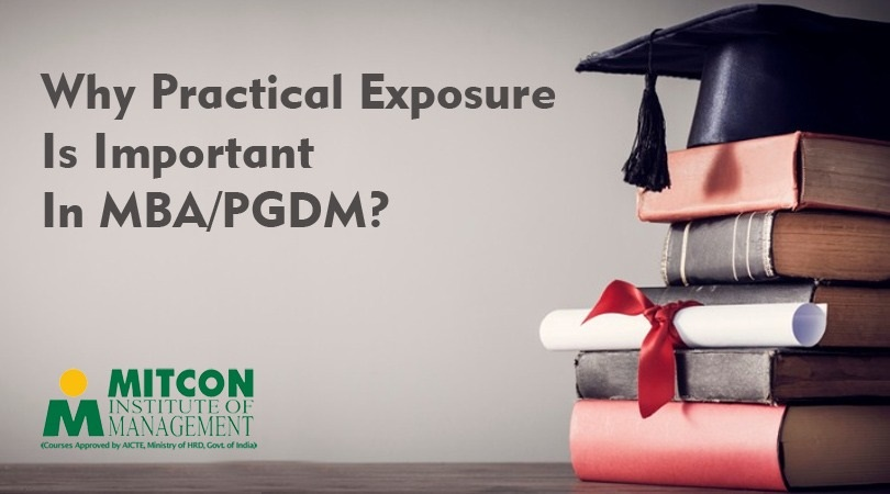 Why Practical Exposure Is Important In MBA/PGDM | free Classified | Free Advertising | free classified ads