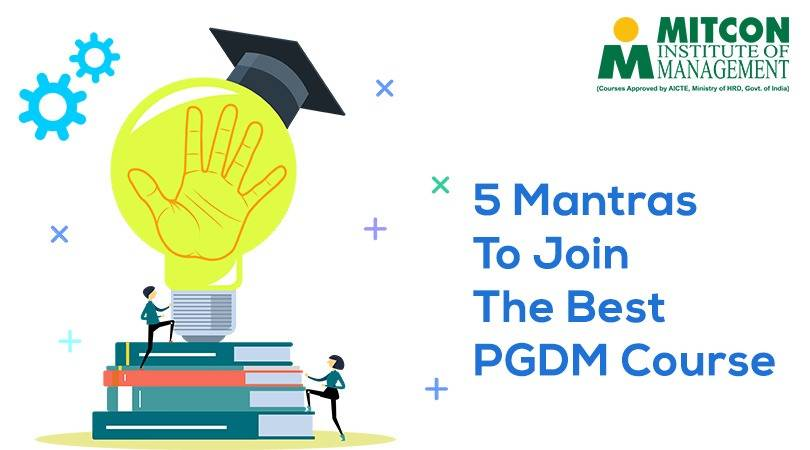 5 Mantras to join the Best PGDM Course | free Classified | Free Advertising | free classified ads