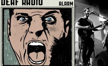 """DEAF RADIO """"ALARM"""": Ένα λάγνο road trip"""