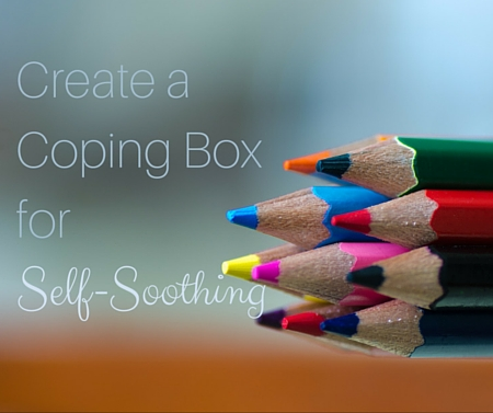 Create a Coping Box for Self-Soothing -postpartumprogress.com