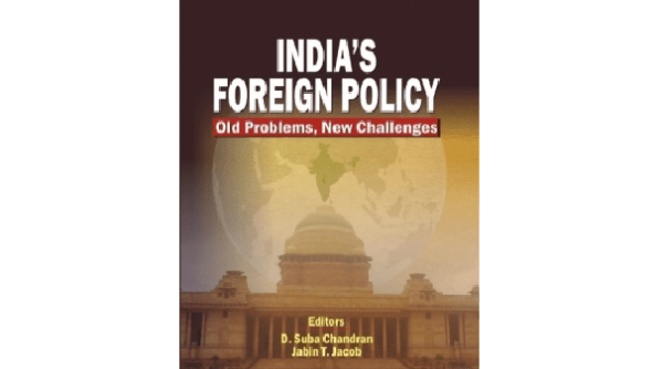 "Book review: ""India's Foreign Policy: Old Problems, New ..."