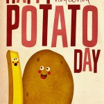 Happy National Potato Day…or Is It?