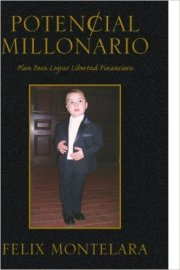 book amazon cover spanish potencial millonario FElix A. Montelara Blog Podcast Sale